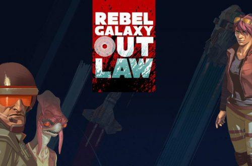 Всё, что известно о Rebel Galaxy Outlaw