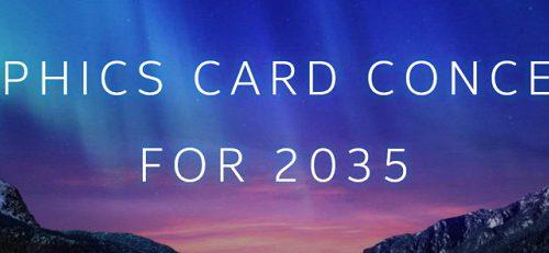 Так будут выглядеть видеокарты в 2035 году: Intel показала несколько концептов